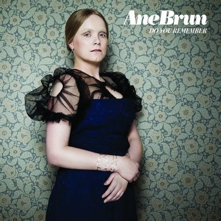 Tune Of The Day: Ane Brun - Do You Remember